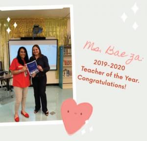 19-20 Teacher of the Year Ms.Baeza